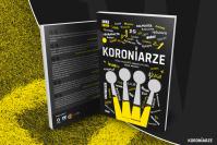 """""""Koroniarze"""". Rusza przedsprzedaż książki o Koronie Kielce!"""